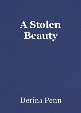 A Stolen Beauty