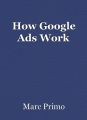 How Google Ads Work