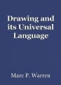 Drawing and its Universal Language
