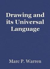 Drawing and its Universal Language