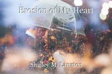 Erosion of My Heart