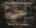 The Life of Beavers