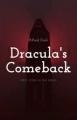 Dracula's Comeback