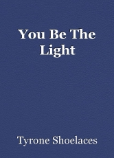 You Be The Light