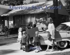 American Story A novel