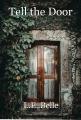 Tell the Door