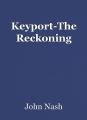 Keyport-The Reckoning