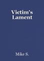 Victim's Lament