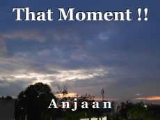 That Moment !!