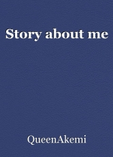 Story about me