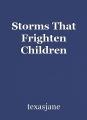 Storms That Frighten Children