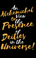 An Alchemical View on the Presence of Deities in the Universe