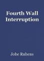 Fourth Wall Interruption