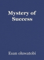 Mystery of Success
