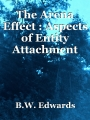 The Arena Effect : Aspects of Entity Attachment
