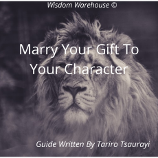 Marry Your Gift To Your Character