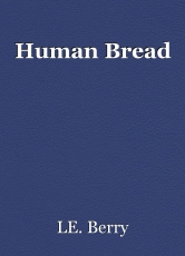 Human Bread