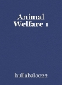 Animal Welfare 1