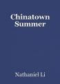 Chinatown Summer