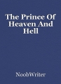 The Prince Of Heaven And Hell