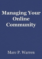 Managing Your Online Community