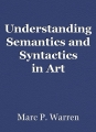 Understanding Semantics and Syntactics in Art