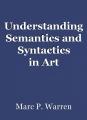 Understanding Semantics and Syntactics inArt