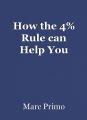 How the 4% Rule can Help You