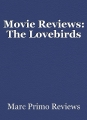 Movie Reviews: The Lovebirds
