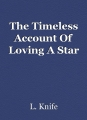 The Timeless Account Of Loving A Star