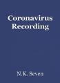 Coronavirus Recording