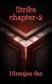 Strike chapter-2