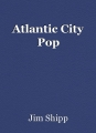 Atlantic City Pop