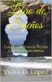 Libro de Sueños  Cuentos de Ciencia Ficción y Ficción Especulativa