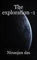 The exploration -1