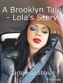 A Brooklyn Tale - Lola's Story