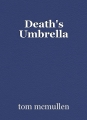 Death's Umbrella
