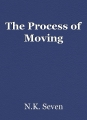 The Process of Moving