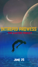 INTREPID PROWESS--THE EASTER FRENZY ADVENTURE