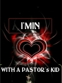 I'm in love with a Pastor's kid (UPDATED)