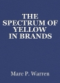 THE SPECTRUM OF YELLOW IN BRANDS