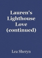 Lauren's Lighthouse Love (continued)