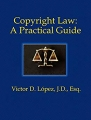Copyright Law: A Practical Guide
