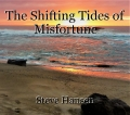 The Shifting Tides of Misfortune