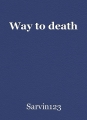 Way to death