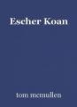 Escher Koan