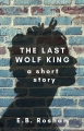 The Last Wolf King