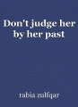 Don't judge her by her past
