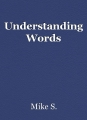 Understanding Words
