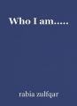 Who I am.....